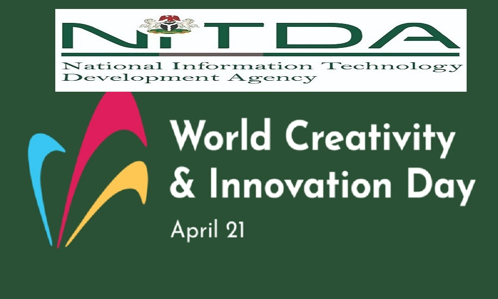 NITDA Calls For Entries For The World Creativity And Innovation Day 2021 Innovation Challenge